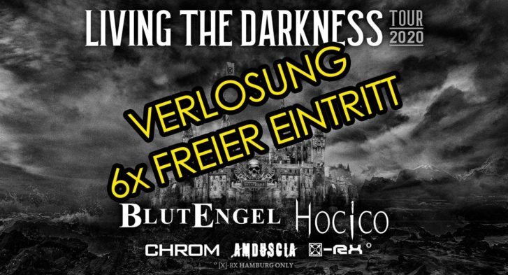 Living The Darkness Verlosung
